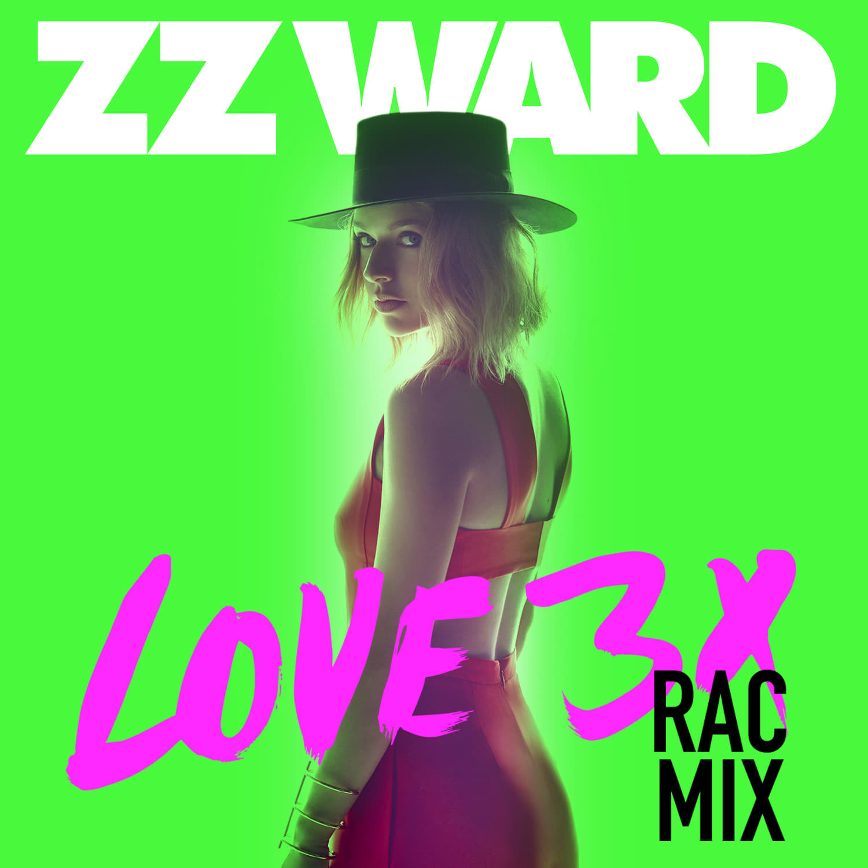 Love 3X (RAC Remix)