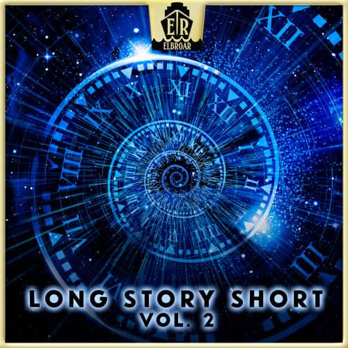 Long Story Short Vol. 2