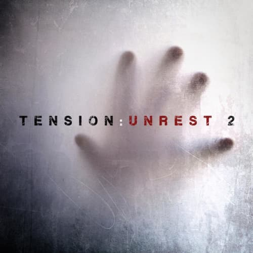 Tension: Unrest 2