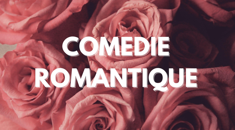 Comédie Romantique
