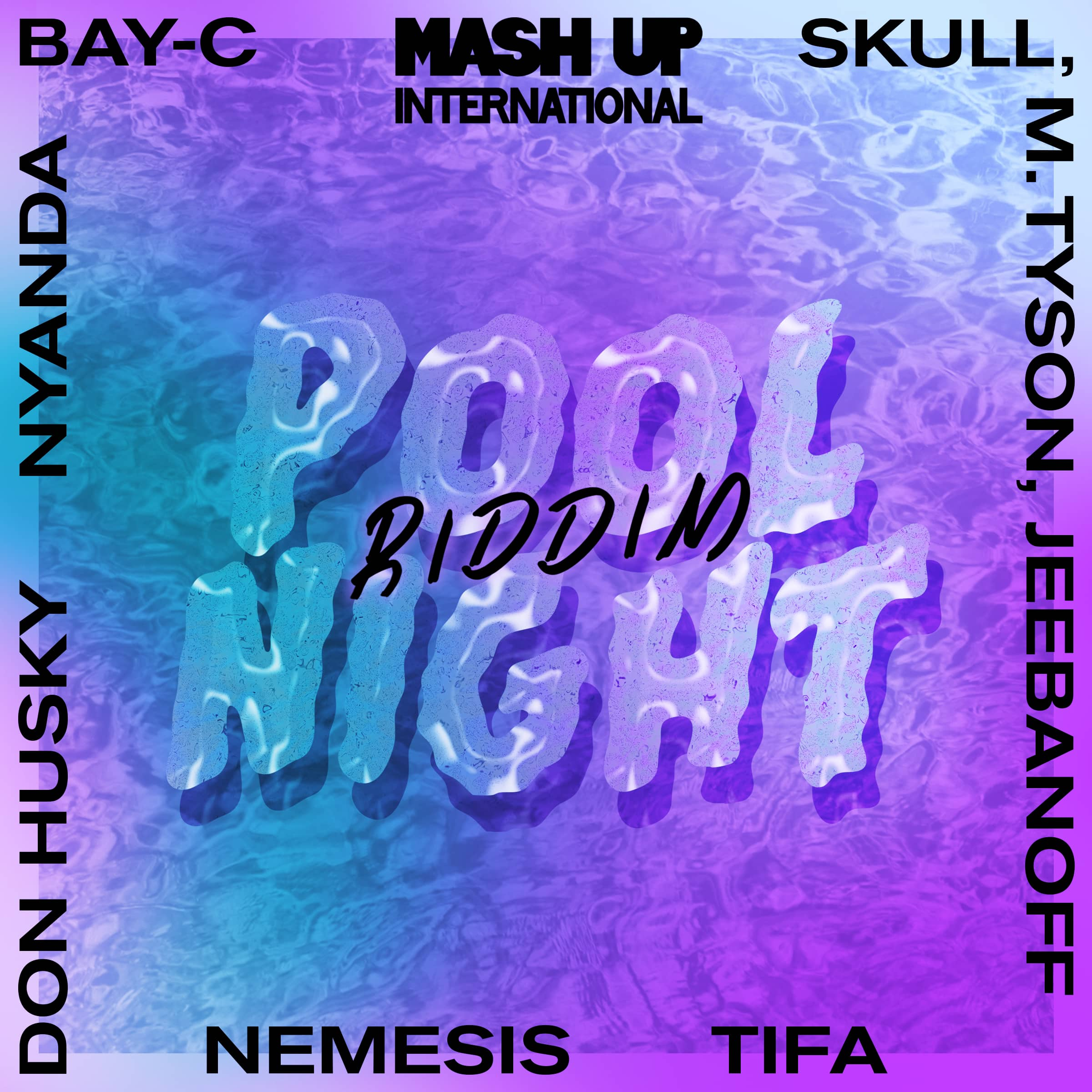 Skin Out (Pool Night Riddim)