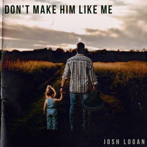 Don't Make Him Like Me - Single