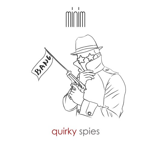 Quirky Spies