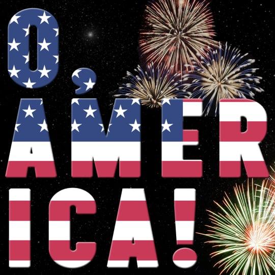 O, America!