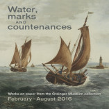 Water, marks and countenances: Works on paper from the Grainger Museum collection, Exhibition