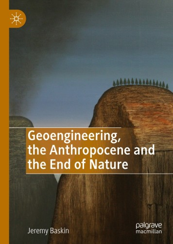 Book Launch: Geoengineering, the Anthropocene and the End of Nature