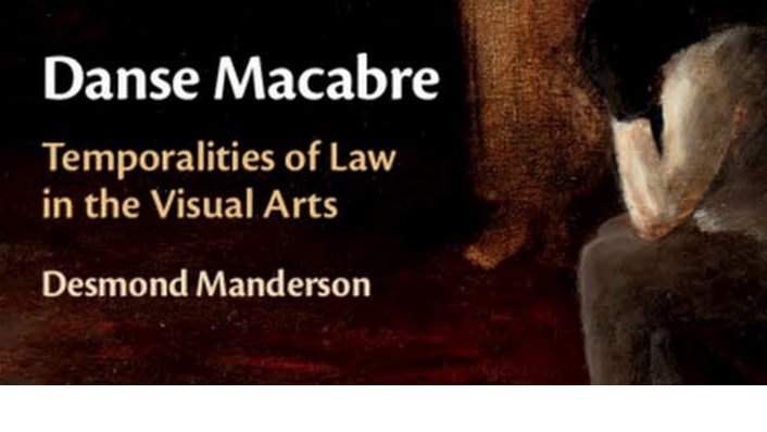 Danse Macabre: Temporalities of Law in the Visual Arts