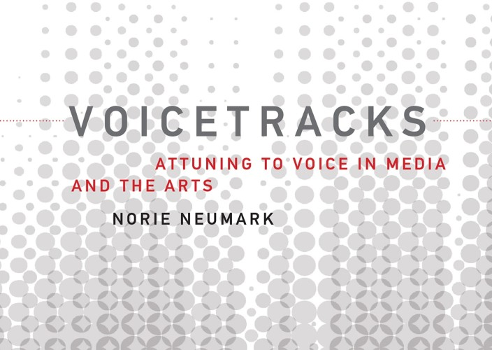 Voicetracks: Attuning to Voice in Media and the Arts Book Launch