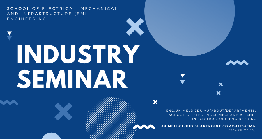 School of Electrical, Mechanical and Infrastructure (EMI) Engineering Industry Seminar