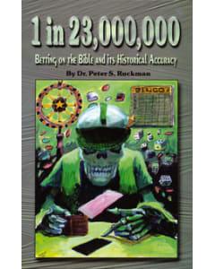 1 in 23,000,000 - Peter S. Ruckman