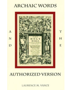 Archaic Words & The Authorized Version