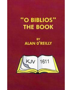 """""""O Biblios"""" The Book"""