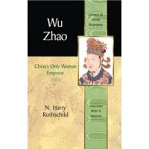 Wu Zhao: Chinas Only Female Emperor