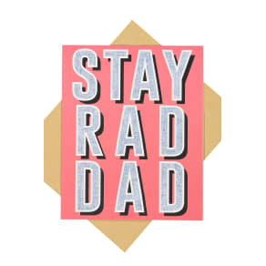 Typo - Dad Card - Stay rad dad