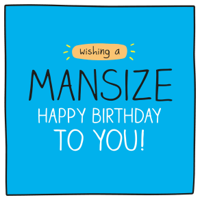 Pigment Mansize Birthday Card